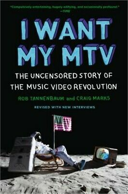 I Want My MTV: The Uncensored Story of the Music Video Revolution (Paperback or