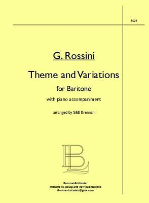 "G. Rossini ""Theme and Variations"", arr. Brennan for Baritone &Piano acc."