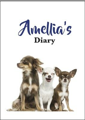 2018 diary Chihuahua personalised with your name