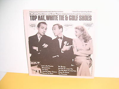 Lp - Bing Crosby, Fred Astaire & Ginger Rogers - Top Hat, White Tie & Golf Shoes
