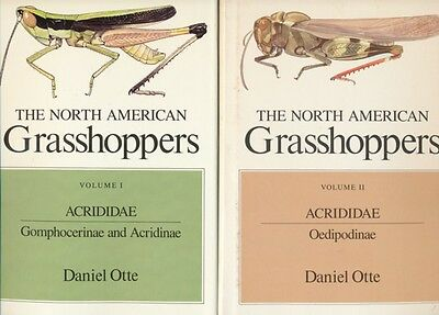 Daniel Otte: THE NORTH AMERICAN GRASSHOPPERS. Acrididae. 2 Bände.