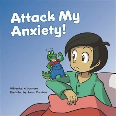 Attack My Anxiety! (Paperback or Softback)