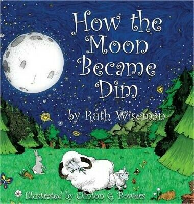 How the Moon Became Dim (Hardback or Cased Book)