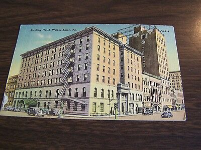 Sterling Hotel  - Wilkes-Barre Pa  Post Card