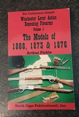 Winchester Lever Action Repeating Firearms Volume 1