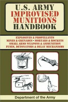 U.S. Army Improvised Munitions Handbook (Paperback or Softback)