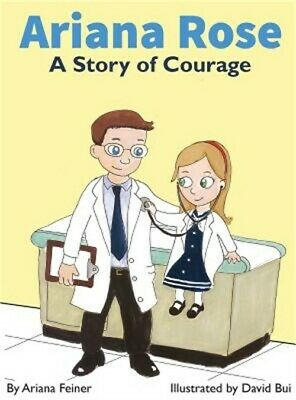 Ariana Rose: A Story of Courage (Hardback or Cased Book)