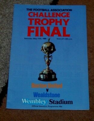 Fa Challenge Trophy Final Programme 1985 Boston United V Wealdstone