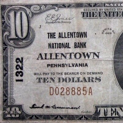 1929 $10 National Bank Note ✪ The Allentown National Bank ✪ Pa 1322 ◢Trusted◣