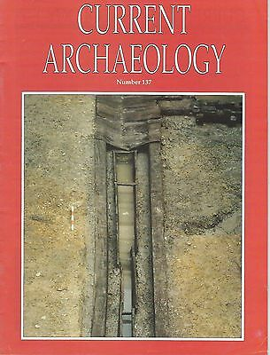 Current Archaeology Magazine number 137 Feb. 1994