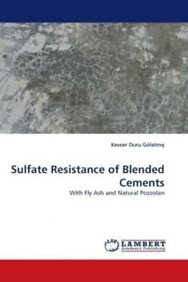 Sulfate Resistance of Blended Cements With Fly Ash and Natural Pozzolan 1153