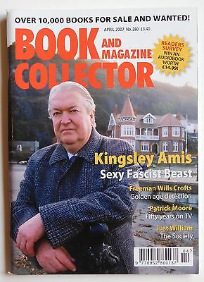 BOOK & MAGAZINE COLLECTOR #280 - 4/2007 - Kingsley Amis, Patrick Moore