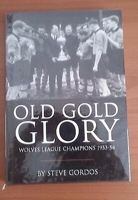 OLD GOLD GLORY (wolves league champions 1953-4) multi signed