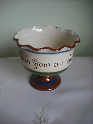 """Torquay Motto Ware - Stemmed  Serving Bowl- """" Fresh From Our Dairy"""" Vgc"""