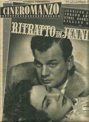"Cineromanzo 3-1950 Joseph Cotten E Jenifer Jones In ""ritratto Di Jennie """