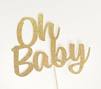 Gold Glitter 'Oh Baby' Cake Topper, , Baby Shower, Gender Reveal, Sip and