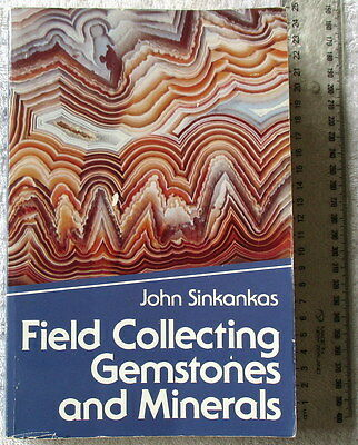FIELD COLLECTING GEMSTONES AND MINERALS [Sinkankas] 3rd rev'd retitled ed'n 1988