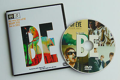 THE VERY BEST OF BE      BEADY EYE LIVE in 2013.  DVD