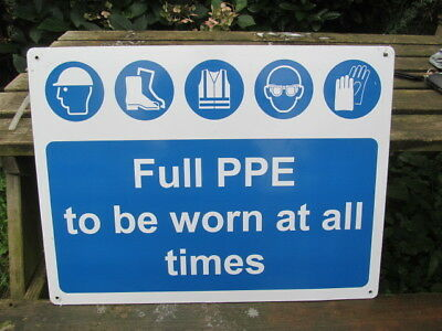 Large Reclaimed Ppe To Be Worn At All Times Site  Metal Sign. Vgc