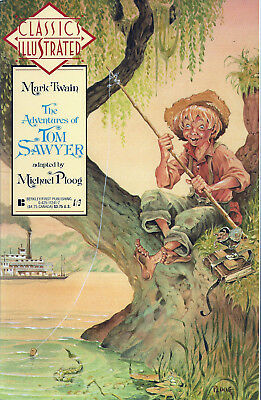 CLASSICS ILLUSTRATED #9  May 1990  ADVENTURES  OF TOM SAWYER   First Comics