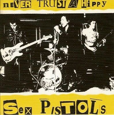 Sex Pistols Never Trust A Hippy Lp