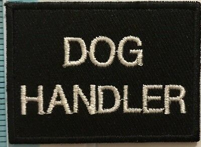 Dog Handler BADGE Police, Security,Close Protection Patch TRF Sew on Iron On n-4
