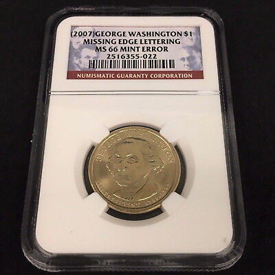 2007 US Washington $1 NGC MS66 Missing Edge Lettering Mint Error Coin WD5022