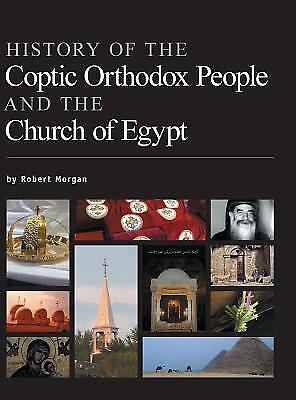 History of the Coptic Orthodox People and the Church of Egypt (Hardback or Cased