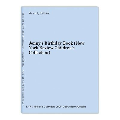 Jenny's Birthday Book (New York Review Children's Collection) Averill, Est 28643