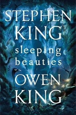 Sleeping Beauties by Stephen King & Owen King [Paperback]