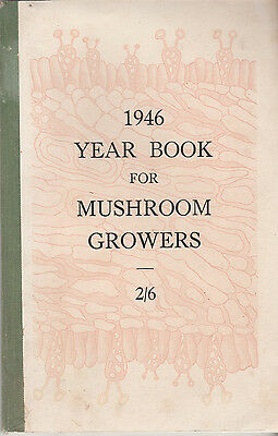 1946 Year Book For Mushroom Growers - Rare Copy - Paperback