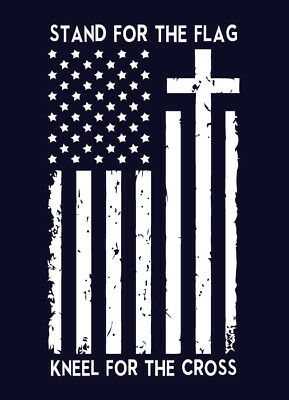 STAND FOR THE FLAG KNEEL FOR THE CROSS shirt USA American Proud Boycott NFL