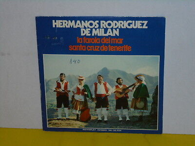"Single 7"" - Hermanos Rodriguez De Milan - La Farola Del Mar"
