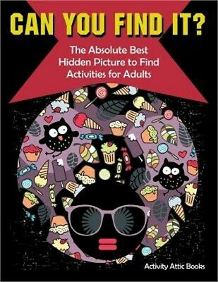 Can You Find It? the Absolute Best Hidden Picture to Find Activities for Adults