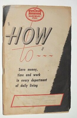 1948 Independent Hardware Store HOW TO Book Locheads Mount Forest Ontario Gore
