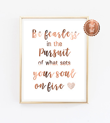 Be fearless Print // Copper foil inspirational poster / Quote / Art / Wall decor