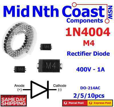 2/5/10pcs x 1N4004 IN4004 M4 Rectifier Diode 400V - 1A VF-1.1V SMD DO-214