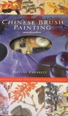 Chinese Brush Painting Masterclass by Pauline Cherrett (Hardback)