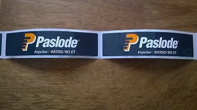 Paslode Nail Gun 10 Label Stickers For Im350 Freepost Genuine Spit
