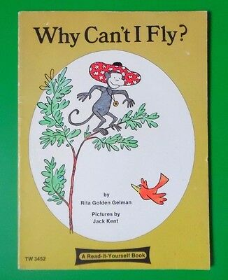 Why Can't I Fly By Rita Golden Gelman A Read It Yourself Pb Book 1976