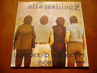 """ALL & NOTHING 7"""" 45 Underground Vibrations Nº 2 (PUSSY - SPAIN 1970) RARE PSYCH"""