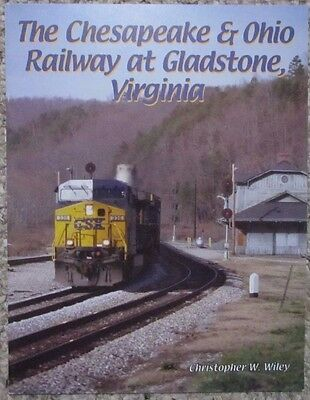 COHS Chesapeake & Ohio at Gladstone, VA Reference Book