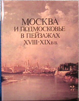 1995 MOSCOW AND THE MOSCOW REGION IN LANDSCAPES of 18-19 CENT, THREE LANGUAGES