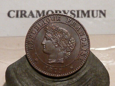 4Cl(327) - 1 Centime - Ceres - 1877 A - Rare & Qualite Sup !