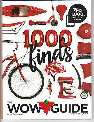 Spring/Summer 2016 Canadian Tire WOW GUIDE CATALOG FOR CANADIAN MARKET