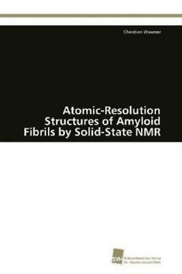 Atomic-Resolution Structures of Amyloid Fibrils by Solid-State NMR  1705