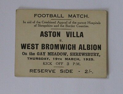 1925 Charity match Ticket. Aston Villa v West Bromwich at Shrewsbury Town.
