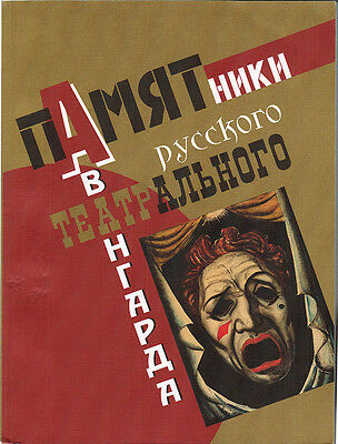 2006 Very Rare Catalog Monuments Of Russian Theatrical Avant-Garde 1910-1930