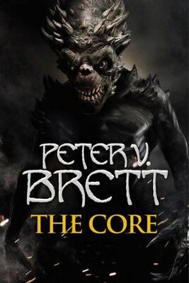 Demon Cycle 05: The Core by Peter V. Brett [Paperback]