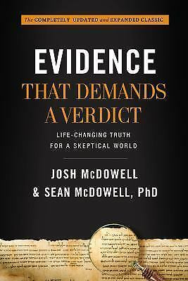Evidence That Demands a Verdict: Life-Changing Truth for a Skeptical World (Hard